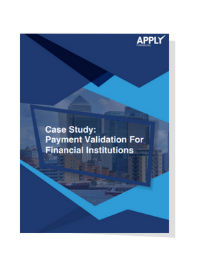 Payment Validation Case Study for Financial Institutions